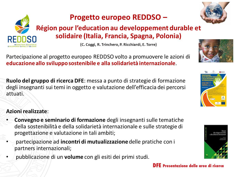 Progetto europeo REDDSO – Région pour l'education au developpement durable et solidaire (Italia, Francia, Spagna, Polonia) (C. Coggi, R. Trinchero, P.