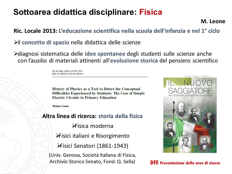 Sottoarea didattica disciplinare: Fisica Ric. Locale 2013: L'educazione scientifica nella scuola dell'infanzia e nel 1° ciclo  il concetto di spazio