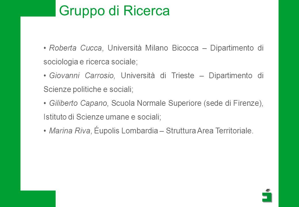 Gruppo di Ricerca Roberta Cucca, Università Milano Bicocca – Dipartimento di sociologia e ricerca sociale; Giovanni Carrosio, Università di Trieste –