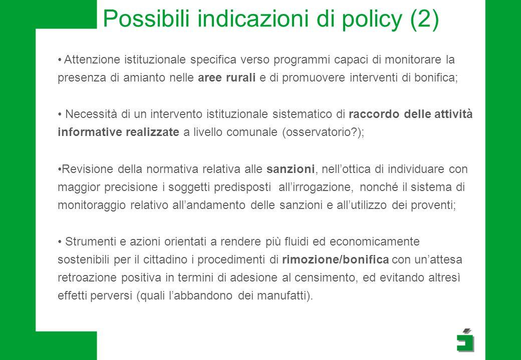 Attenzione istituzionale specifica verso programmi capaci di monitorare la presenza di amianto nelle aree rurali e di promuovere interventi di bonific