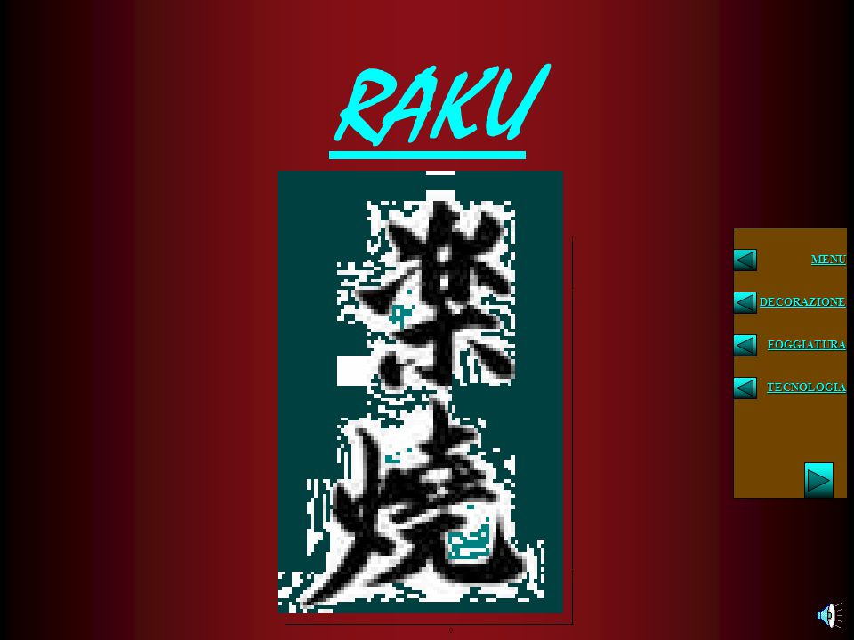 Gli ossidi, i carbonati, i sali metallici, che hanno un ruolo importante per tutta la ceramica, ancor più sono importanti nel Raku per determinare la qualità estetica di un manufatto, potendo, l'artigiano, intervenire con questo o quel materiale, in qualunque momento della cottura.