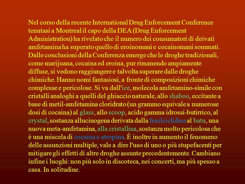 Nel corso della recente International Drug Enforcement Conference tenutasi a Montreal il capo della DEA (Drug Enforcement Administration) ha rivelato