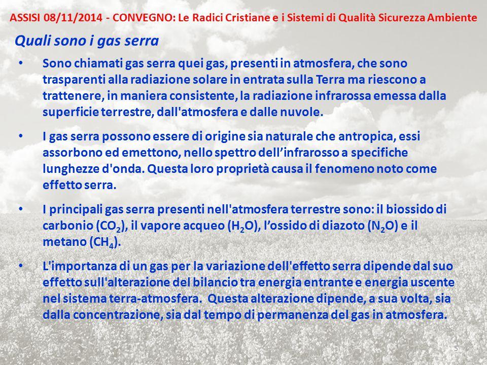 Quali sono i gas serra Sono chiamati gas serra quei gas, presenti in atmosfera, che sono trasparenti alla radiazione solare in entrata sulla Terra ma