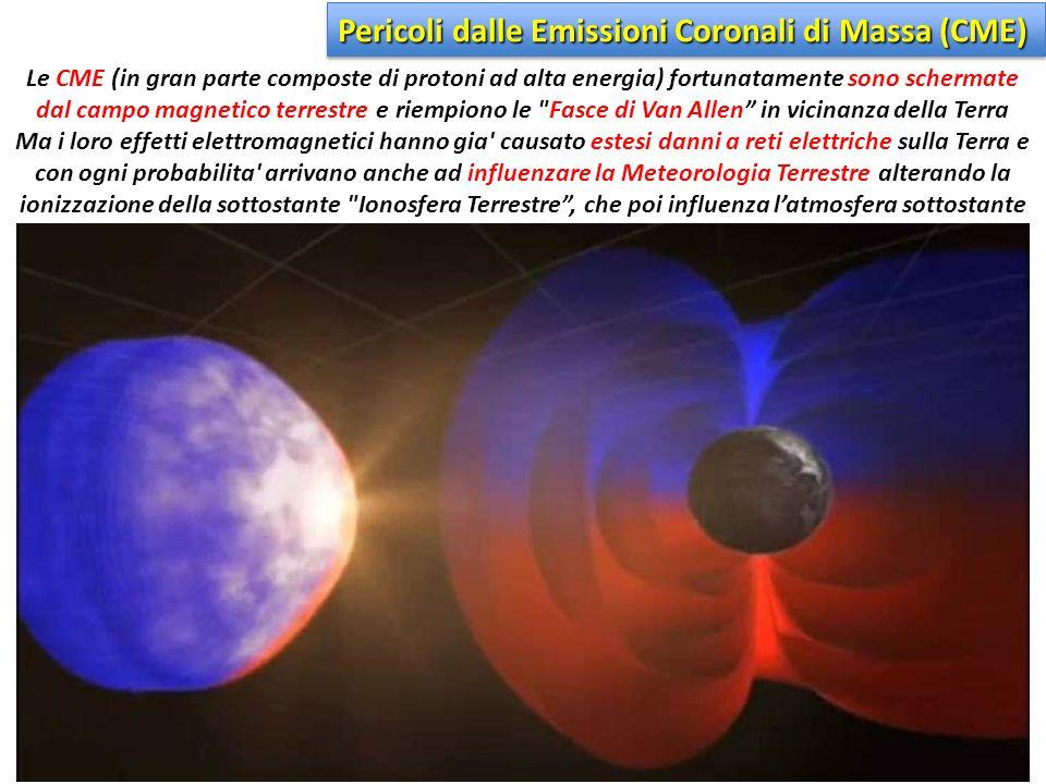 Le CME (in gran parte composte di protoni ad alta energia) fortunatamente sono schermate dal campo magnetico terrestre e riempiono le