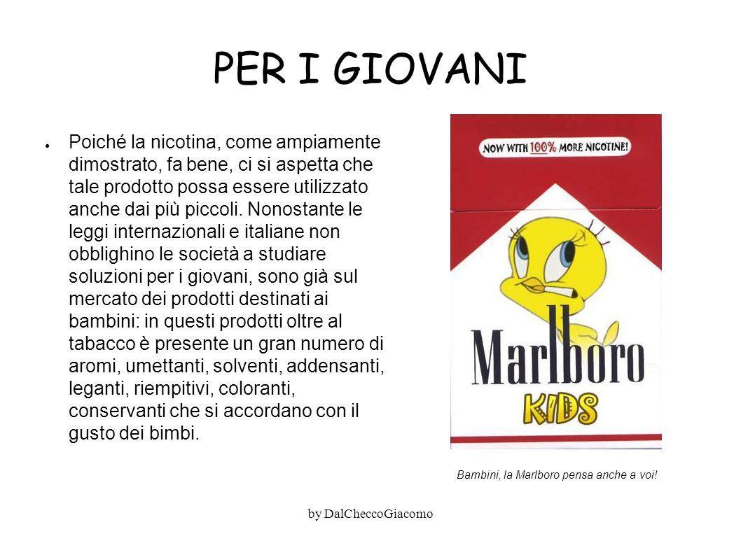 PER I GIOVANI ● Poiché la nicotina, come ampiamente dimostrato, fa bene, ci si aspetta che tale prodotto possa essere utilizzato anche dai più piccoli