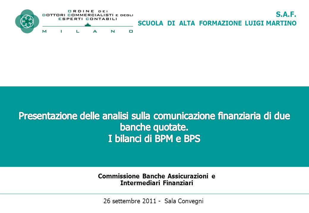 S.A.F. SCUOLA DI ALTA FORMAZIONE LUIGI MARTINO Commissione Banche Assicurazioni e Intermediari Finanziari 26 settembre 2011 - Sala Convegni
