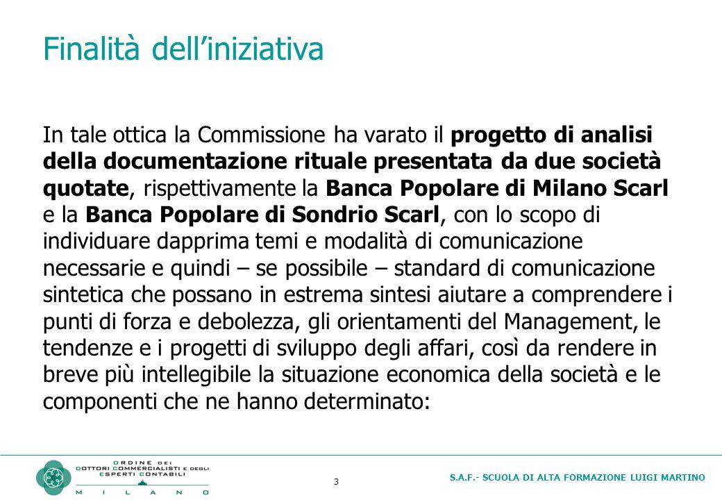 S.A.F.- SCUOLA DI ALTA FORMAZIONE LUIGI MARTINO 3 Finalità dell'iniziativa In tale ottica la Commissione ha varato il progetto di analisi della docume