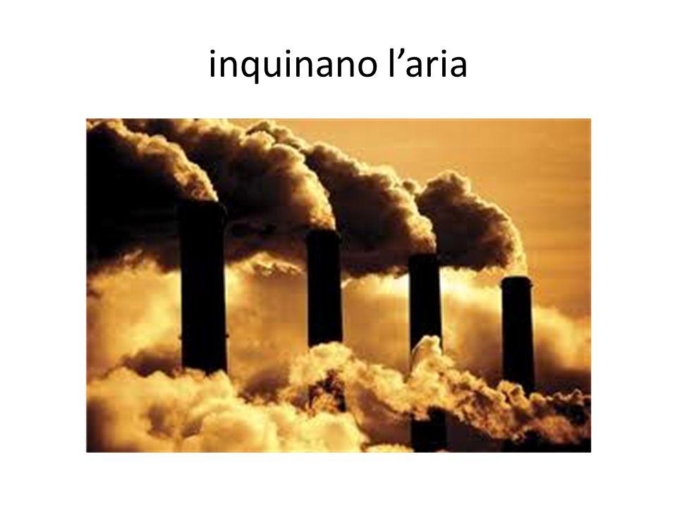 inquinano l'aria