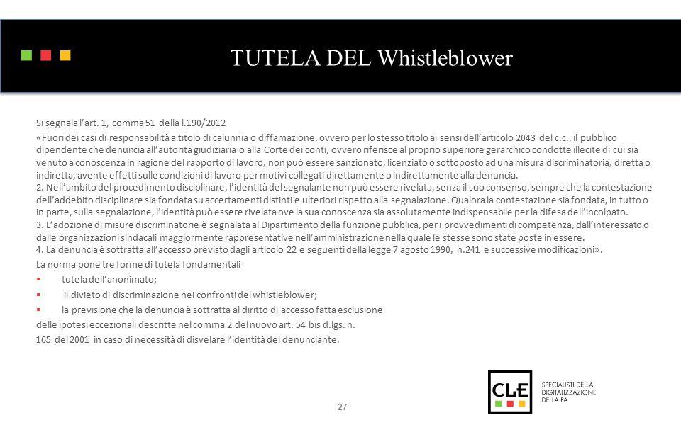 TUTELA DEL Whistleblower Si segnala l'art.