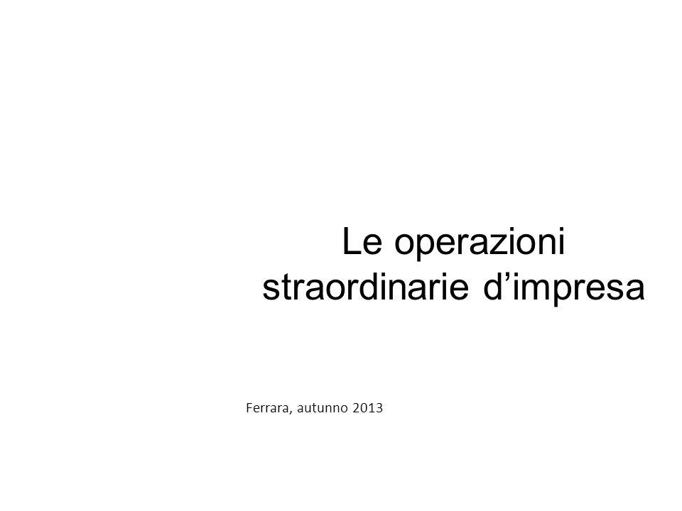 Agenda prima parte ► Le operazioni straordinarie profili generali ► Gli effetti delle operazioni straordinarie sul reddito.