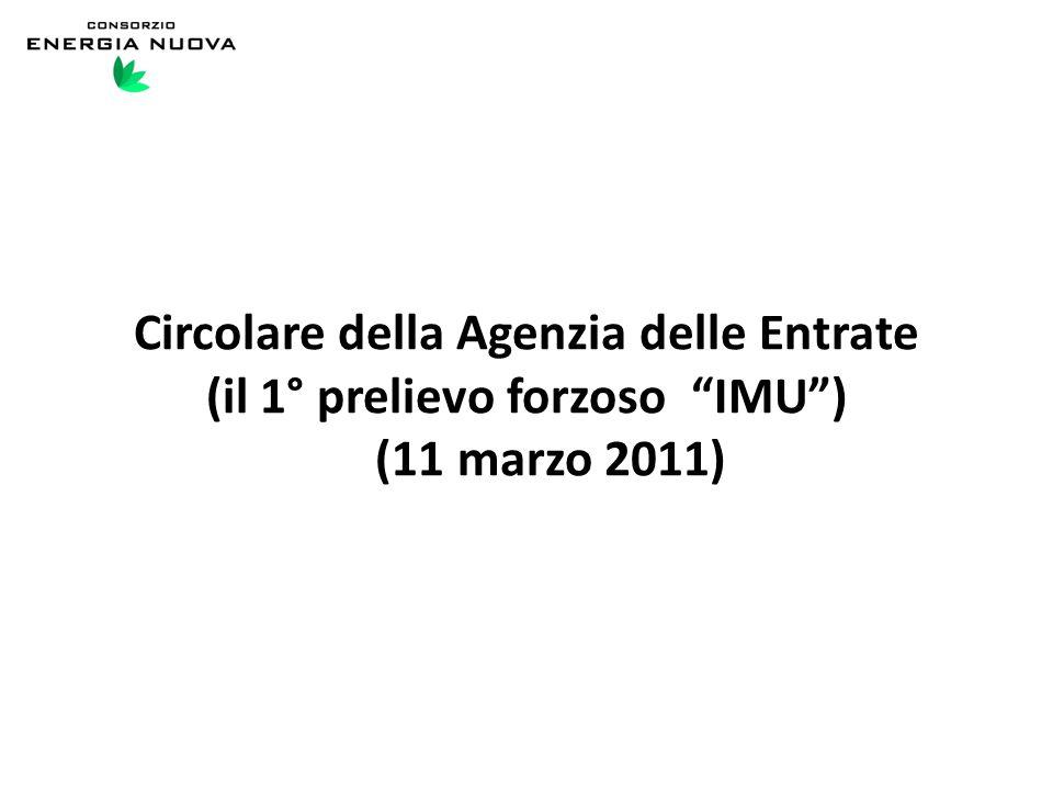 Circolare della Agenzia delle Entrate (il 1° prelievo forzoso IMU ) (11 marzo 2011)