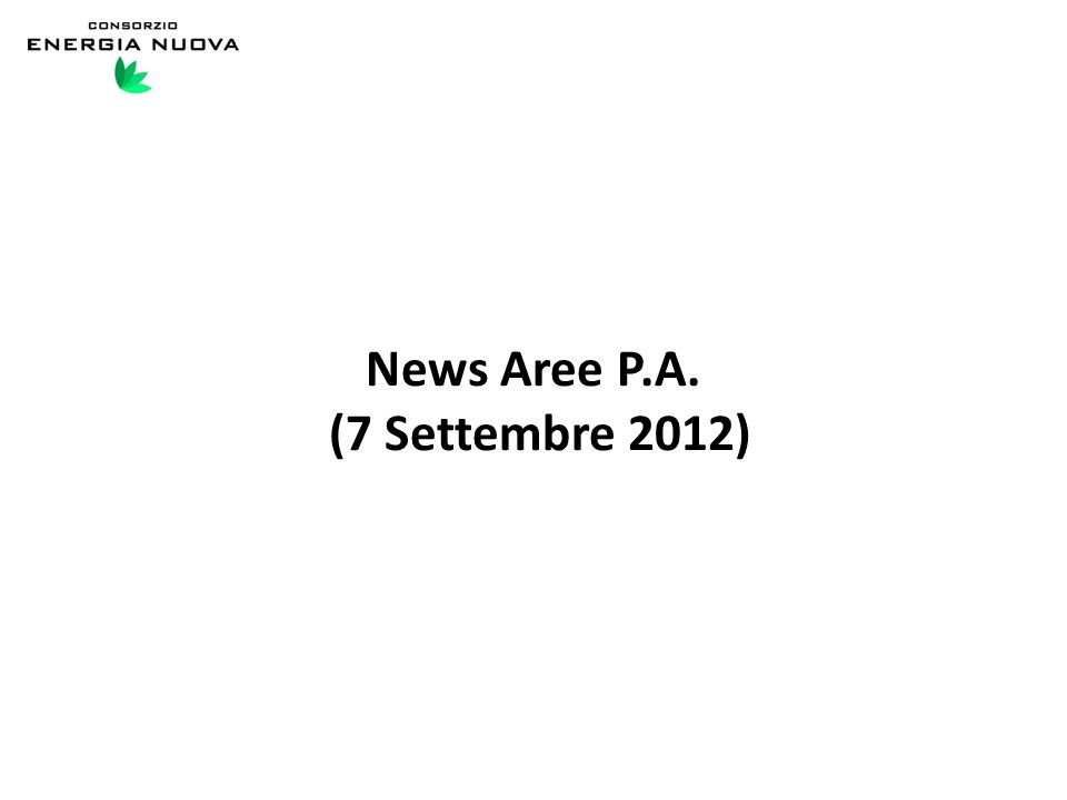 News Aree P.A. (7 Settembre 2012)