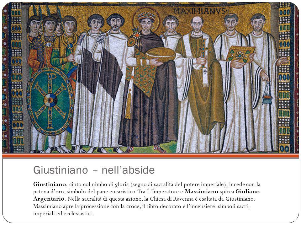 Giustiniano – nell'abside Giustiniano, cinto col nimbo di gloria (segno di sacralità del potere imperiale), incede con la patena d'oro, simbolo del pane eucaristico.