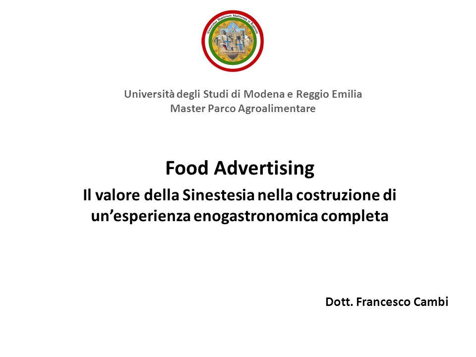 Food Advertising Il valore della Sinestesia nella costruzione di un'esperienza enogastronomica completa Dott.