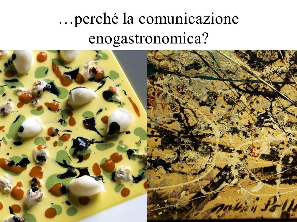 …perché la comunicazione enogastronomica?