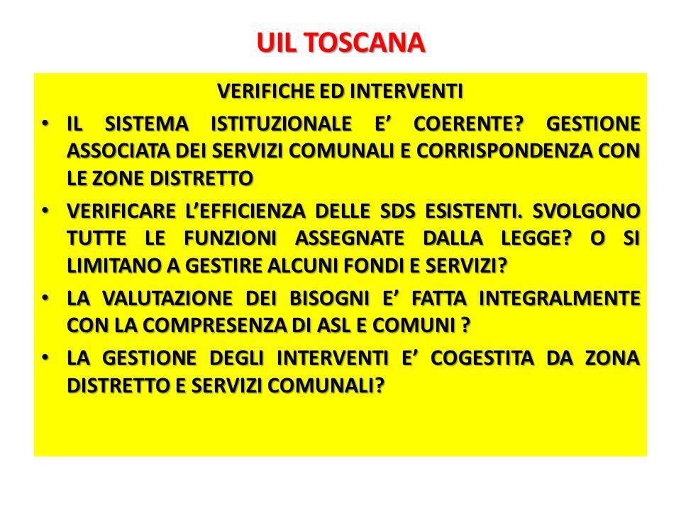 UIL TOSCANA VERIFICHE ED INTERVENTI IL SISTEMA ISTITUZIONALE E' COERENTE.