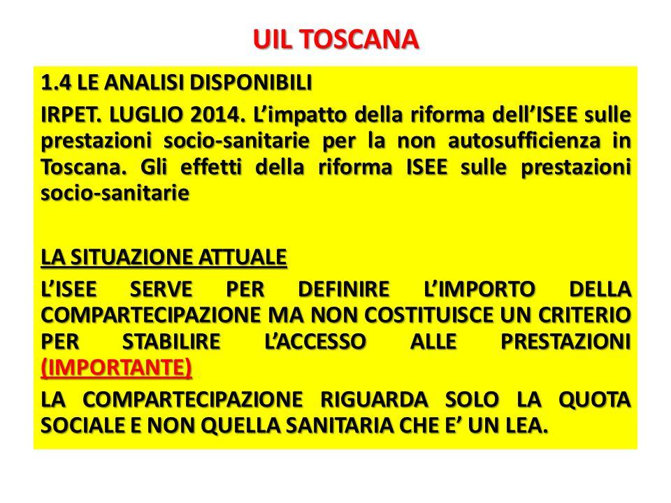 UIL TOSCANA 1.4 LE ANALISI DISPONIBILI IRPET. LUGLIO 2014.
