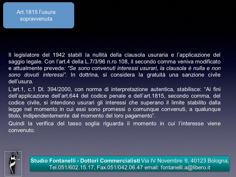 Studio Fontanelli - Dottori Commercialisti Via IV Novembre 9, 40123 Bologna, Tel.051/602.15.17, Fax.051/042.06.47 email: fontanelli.a@libero.it Le istruzioni di Banca d'Italia La formula per determinare il tasso globale di aperture di credito in c/c, anticipi su crediti, sconto di portafoglio, credito revolving e factoring era, fino al 31/12/2009: TEG = INTERESSI X 36.500 / NUMERI DEBITORI + ONERI X 100 / ACCORDATO Dal 1/1/2010 diventa: TEG = INTERESSI X 36.500 / NUMERI DEBITORI + ONERI ANNUI X 100 / ACCORDATO