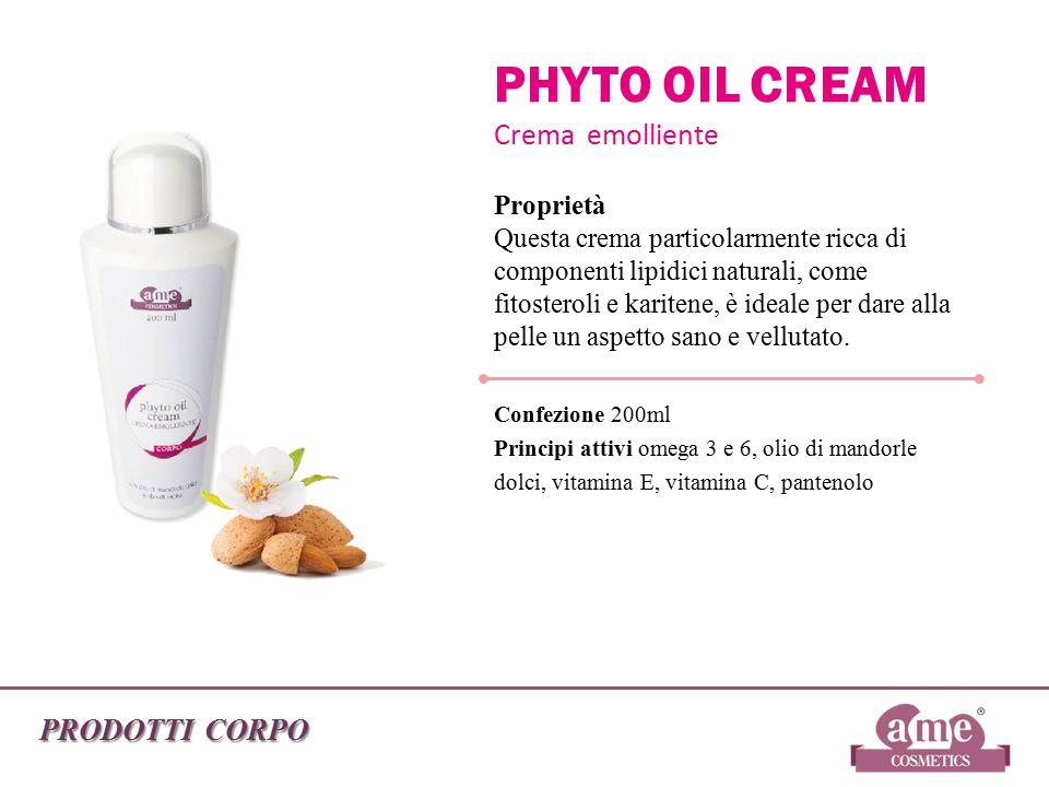 PRODOTTI CORPO PHYTO OIL CREAM Crema emolliente Proprietà Questa crema particolarmente ricca di componenti lipidici naturali, come fitosteroli e karit