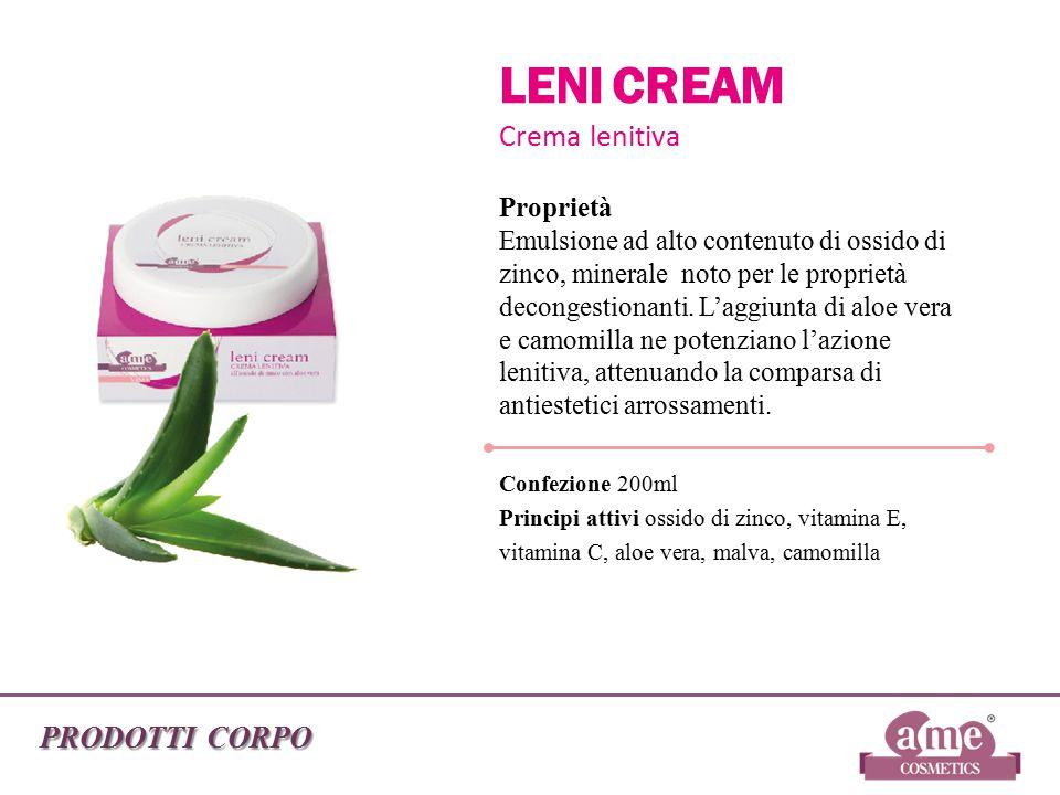 PRODOTTI CORPO LENI CREAM Crema lenitiva Proprietà Emulsione ad alto contenuto di ossido di zinco, minerale noto per le proprietà decongestionanti. L'