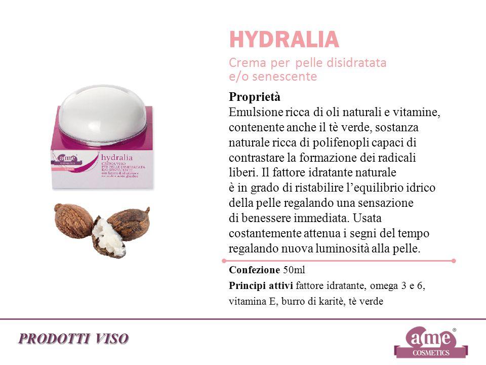 PRODOTTI VISO HYDRALIA Crema per pelle disidratata e/o senescente Proprietà Emulsione ricca di oli naturali e vitamine, contenente anche il tè verde,