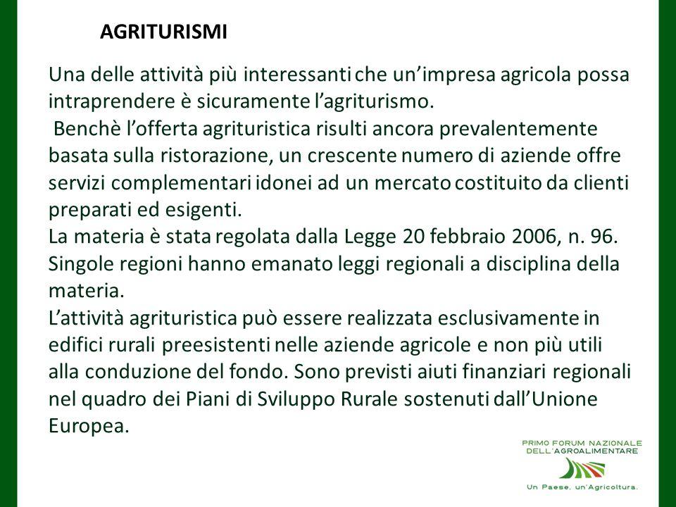 Una delle attività più interessanti che un'impresa agricola possa intraprendere è sicuramente l'agriturismo.