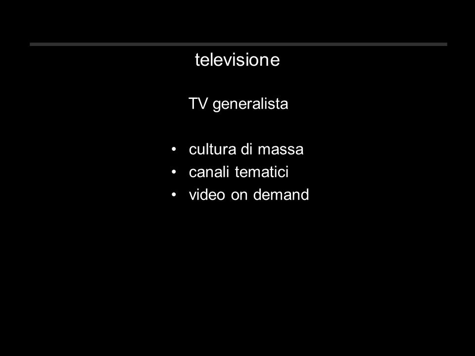 televisione TV generalista cultura di massa canali tematici video on demand