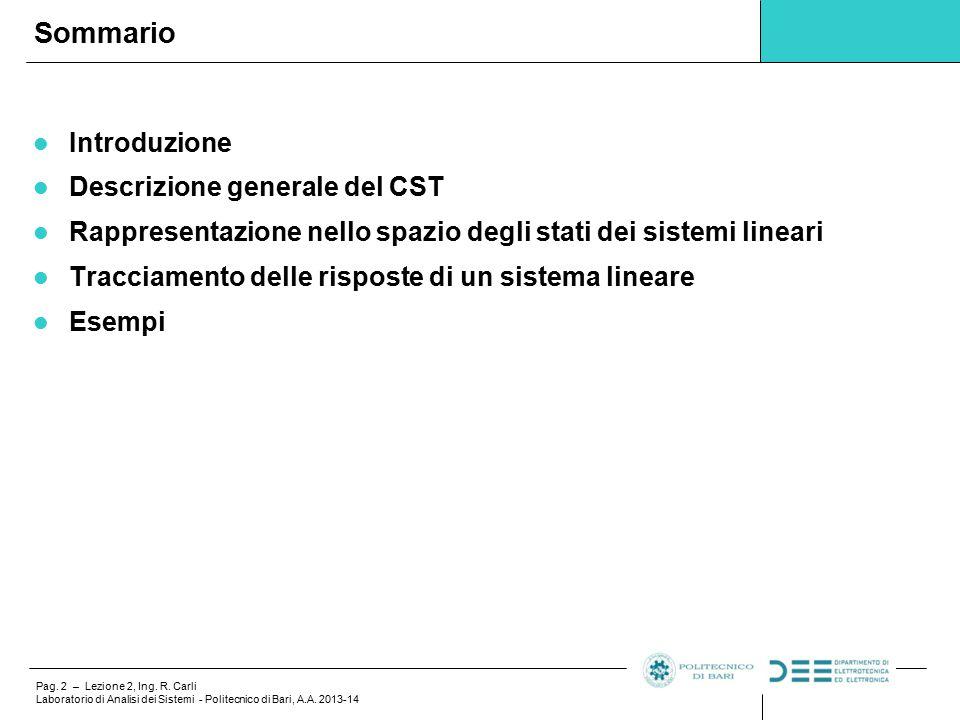 Pag.2 – Lezione 2, Ing. R. Carli Laboratorio di Analisi dei Sistemi - Politecnico di Bari, A.A.