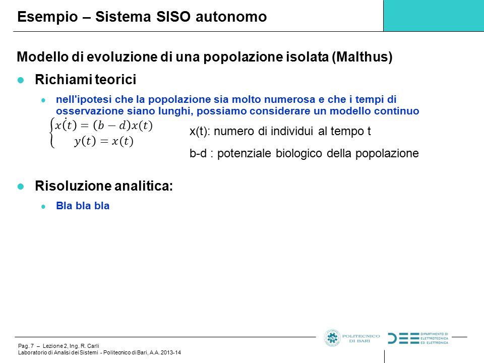 Pag.7 – Lezione 2, Ing. R. Carli Laboratorio di Analisi dei Sistemi - Politecnico di Bari, A.A.