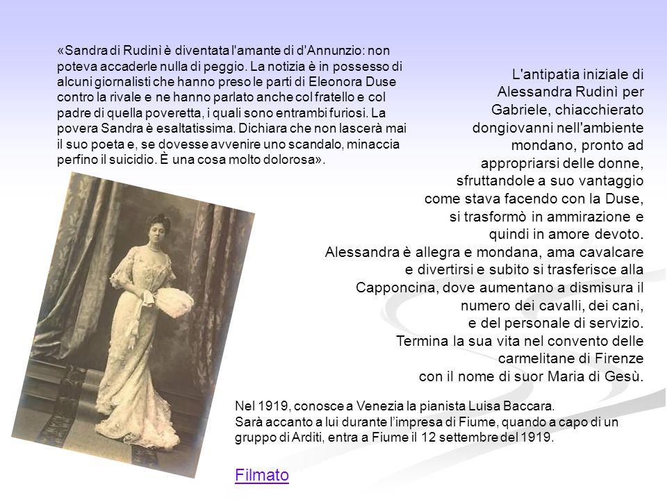 «Sandra di Rudinì è diventata l'amante di d'Annunzio: non poteva accaderle nulla di peggio. La notizia è in possesso di alcuni giornalisti che hanno p