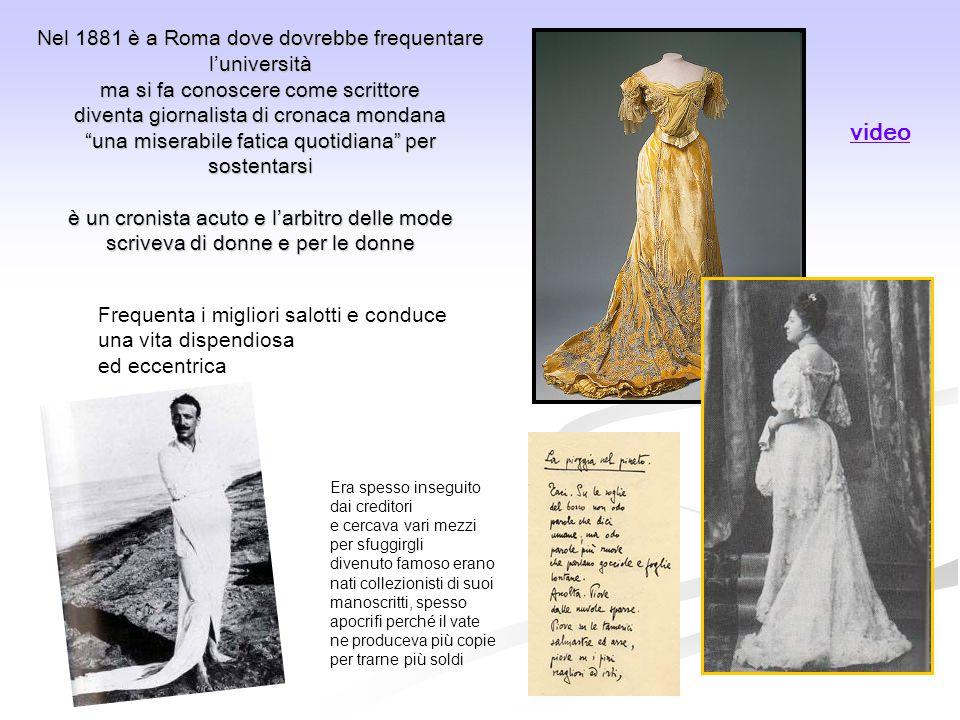 """Nel 1881 è a Roma dove dovrebbe frequentare l'università ma si fa conoscere come scrittore diventa giornalista di cronaca mondana """"una miserabile fati"""