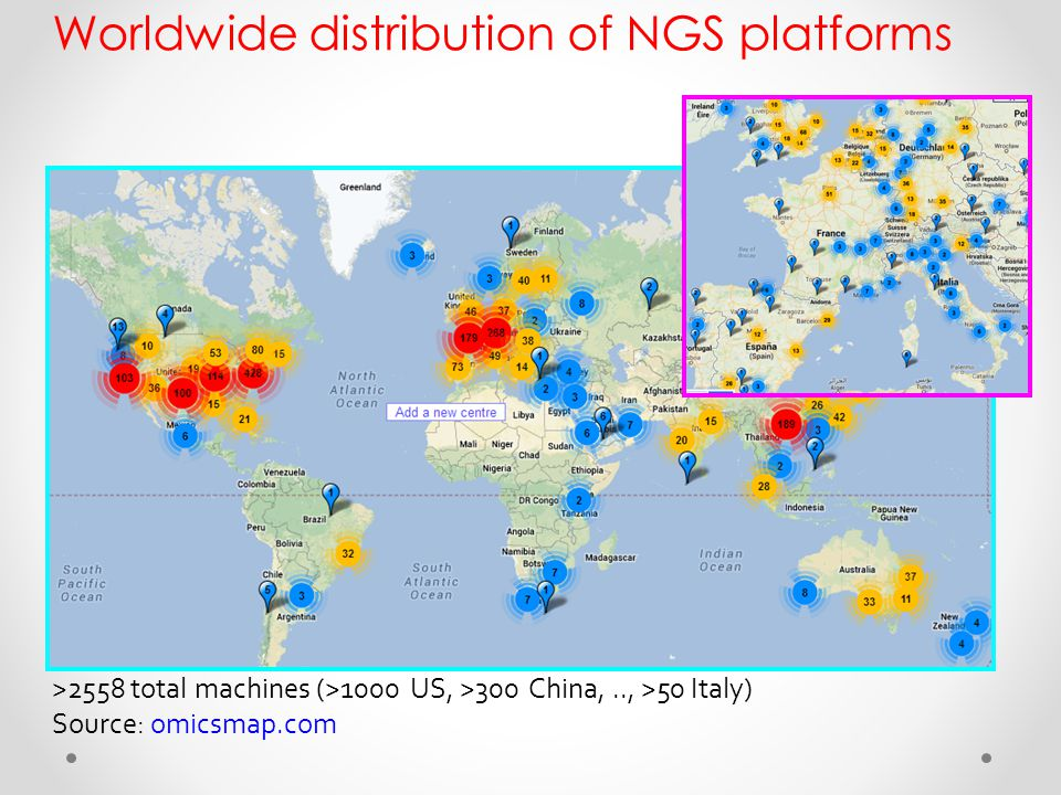 Worldwide distribution of NGS platforms >2558 total machines (>1000 US, >300 China,.., >50 Italy) Source: omicsmap.com