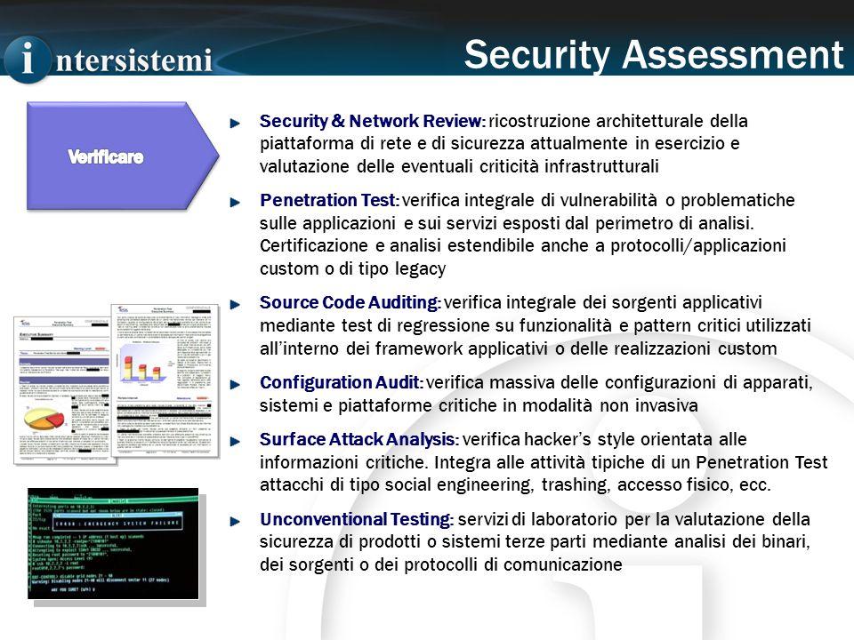 Security & Network Review: ricostruzione architetturale della piattaforma di rete e di sicurezza attualmente in esercizio e valutazione delle eventual