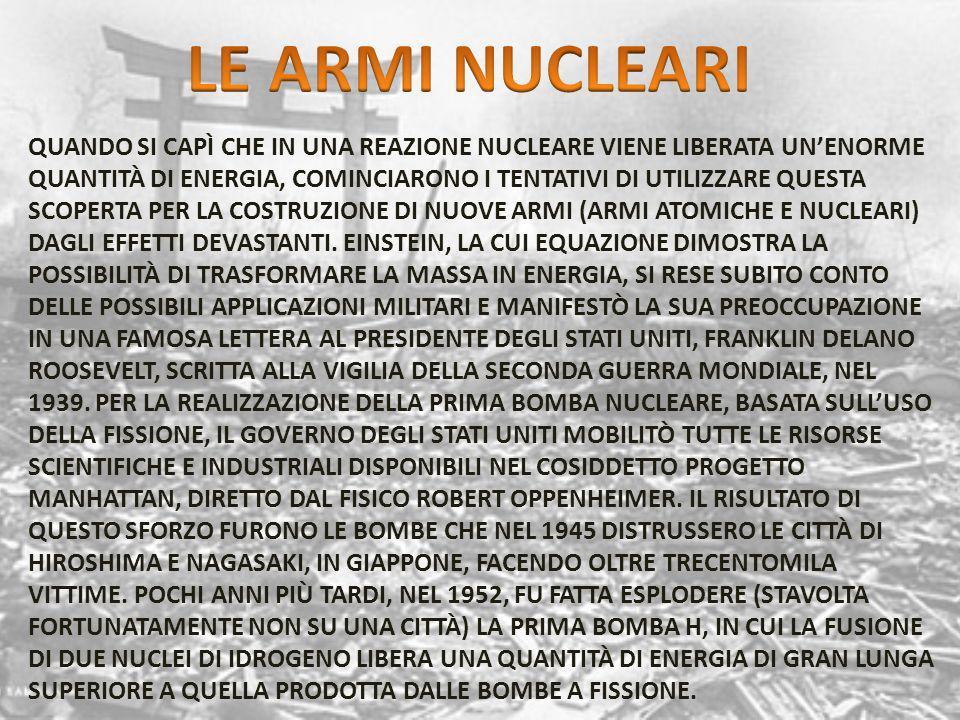 PRODURRE ENERGIA UTILIZZANDO LE REAZIONI NUCLEARI PRESENTA INNEGABILI VANTAGGI.
