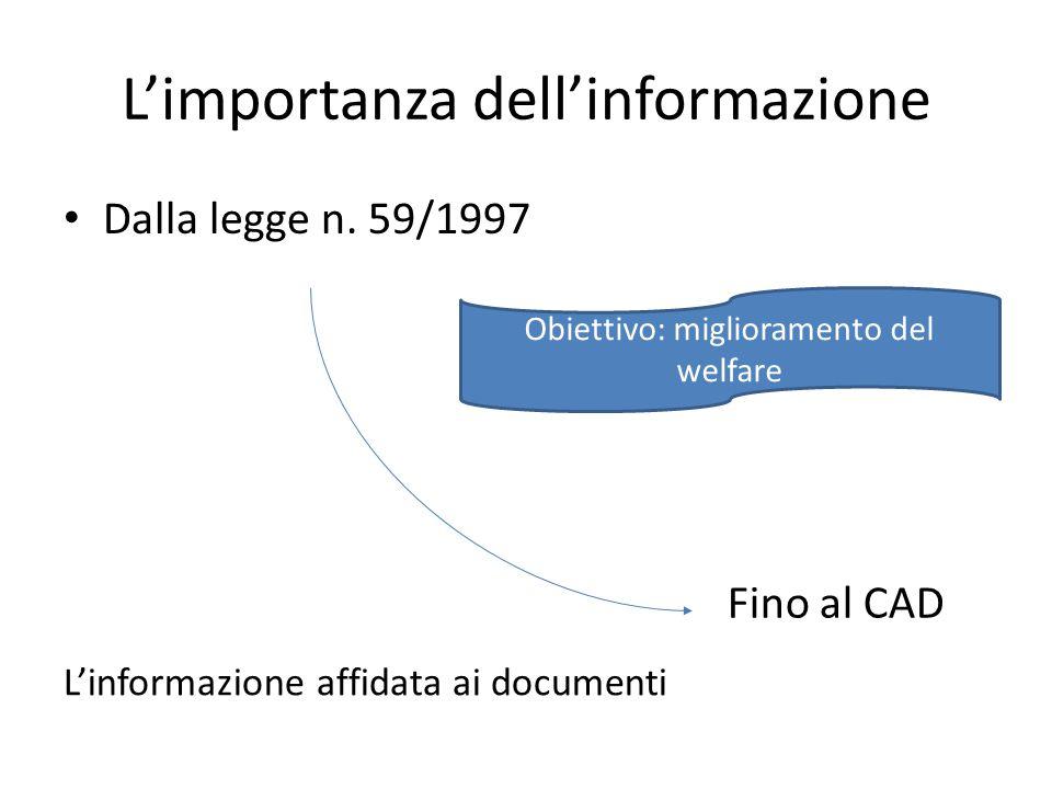 L'importanza dell'informazione Dalla legge n.