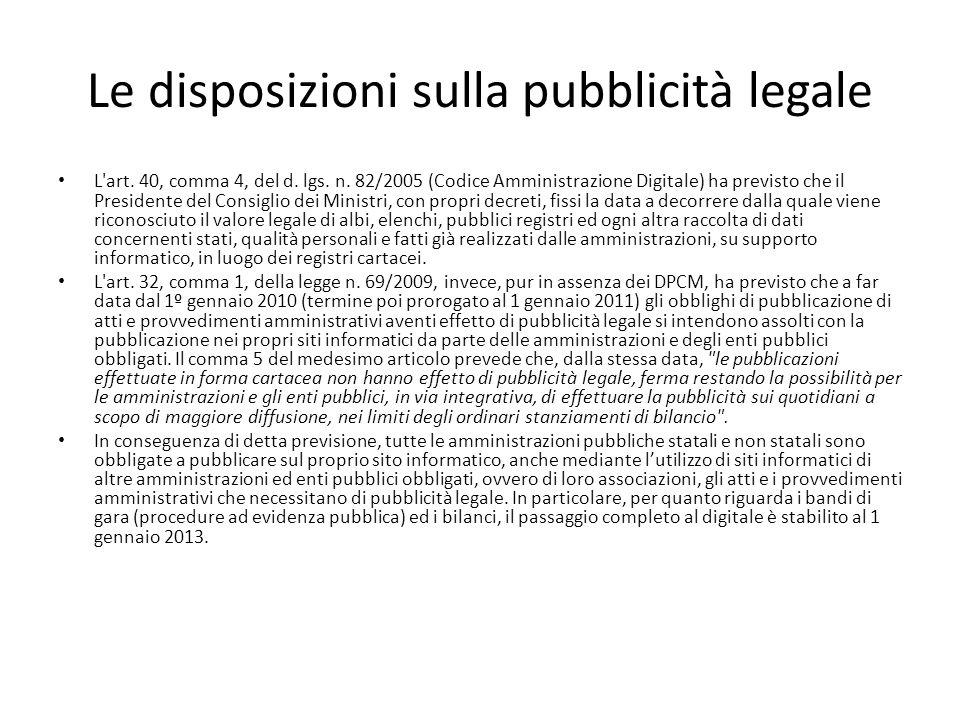 Le disposizioni sulla pubblicità legale L art.40, comma 4, del d.