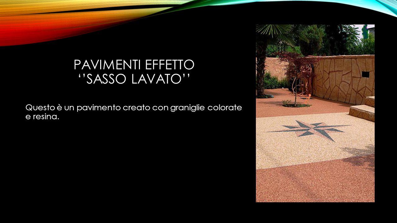 PAVIMENTI EFFETTO ''SASSO LAVATO'' Questo è un pavimento creato con graniglie colorate e resina.