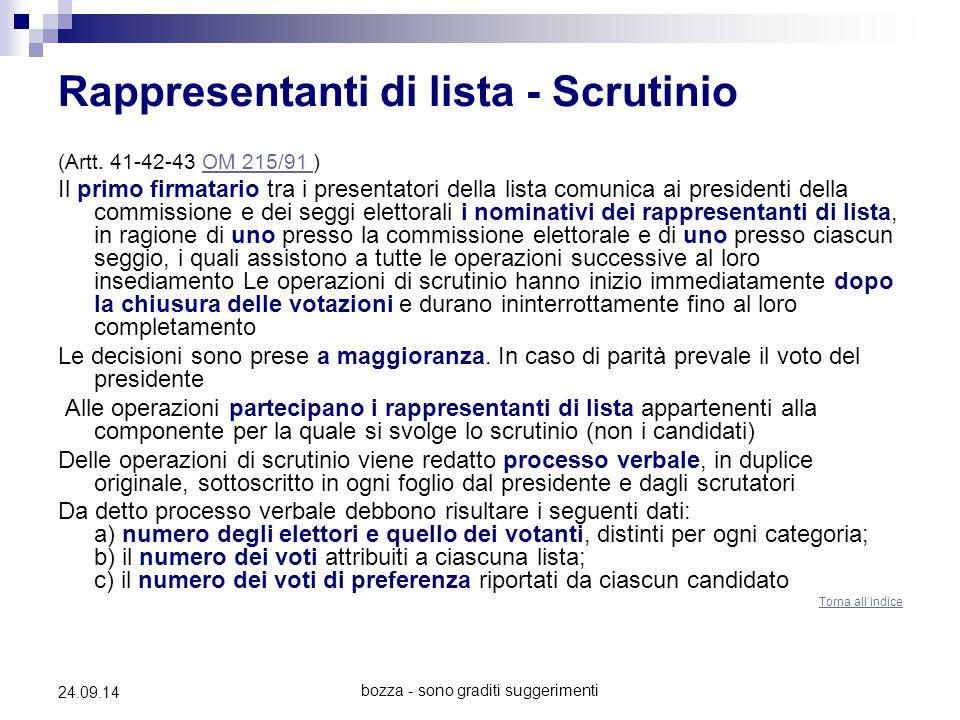 bozza - sono graditi suggerimenti 24.09.14 Rappresentanti di lista - Scrutinio (Artt. 41-42-43 OM 215/91 )OM 215/91 Il primo firmatario tra i presenta