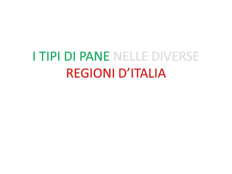 I TIPI DI PANE NELLE DIVERSE REGIONI D'ITALIA