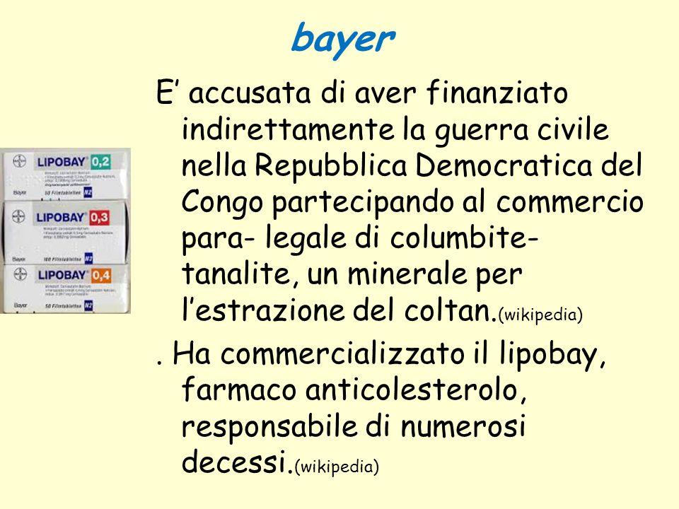 bayer E' accusata di aver finanziato indirettamente la guerra civile nella Repubblica Democratica del Congo partecipando al commercio para- legale di
