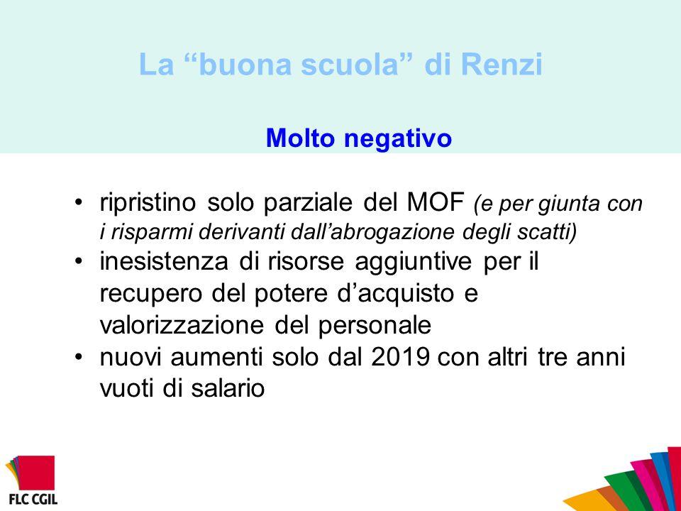 """La """"buona scuola"""" di Renzi Molto negativo ripristino solo parziale del MOF (e per giunta con i risparmi derivanti dall'abrogazione degli scatti) inesi"""