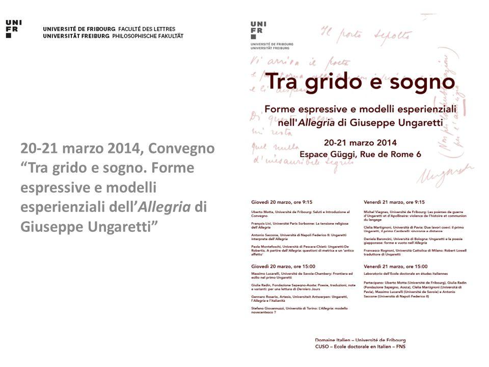 """20-21 marzo 2014, Convegno """"Tra grido e sogno. Forme espressive e modelli esperienziali dell'Allegria di Giuseppe Ungaretti"""""""