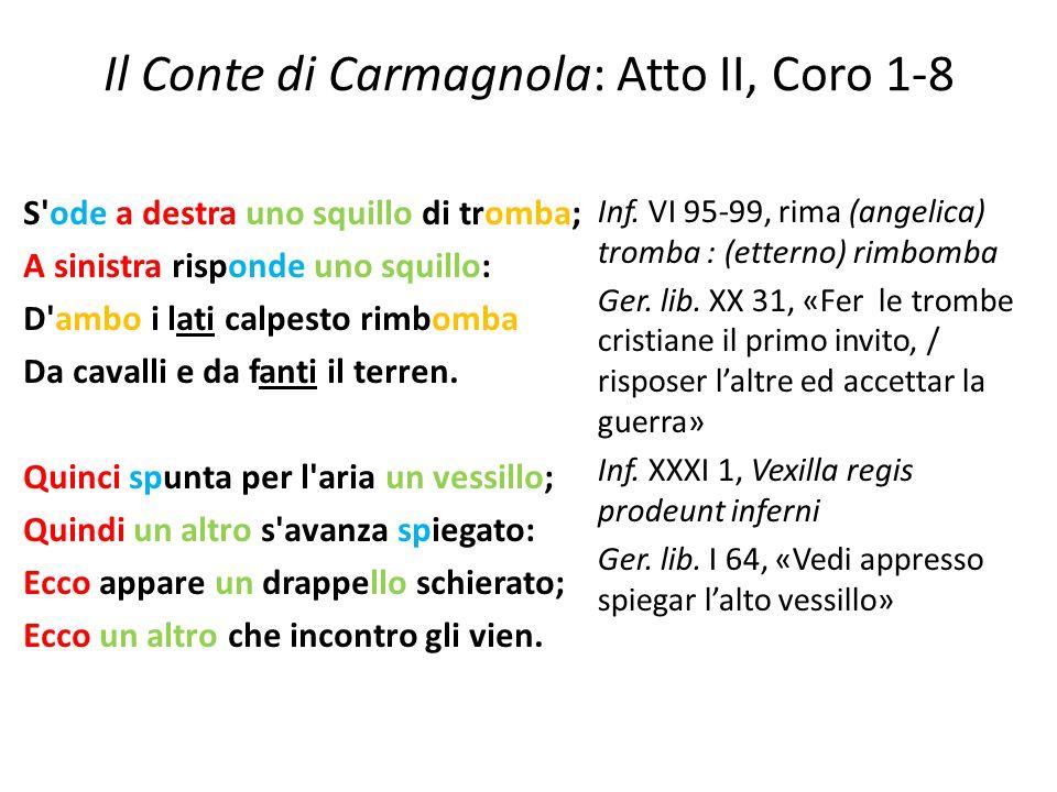 Il Conte di Carmagnola: Atto II, Coro 1-8 S'ode a destra uno squillo di tromba; A sinistra risponde uno squillo: D'ambo i lati calpesto rimbomba Da ca