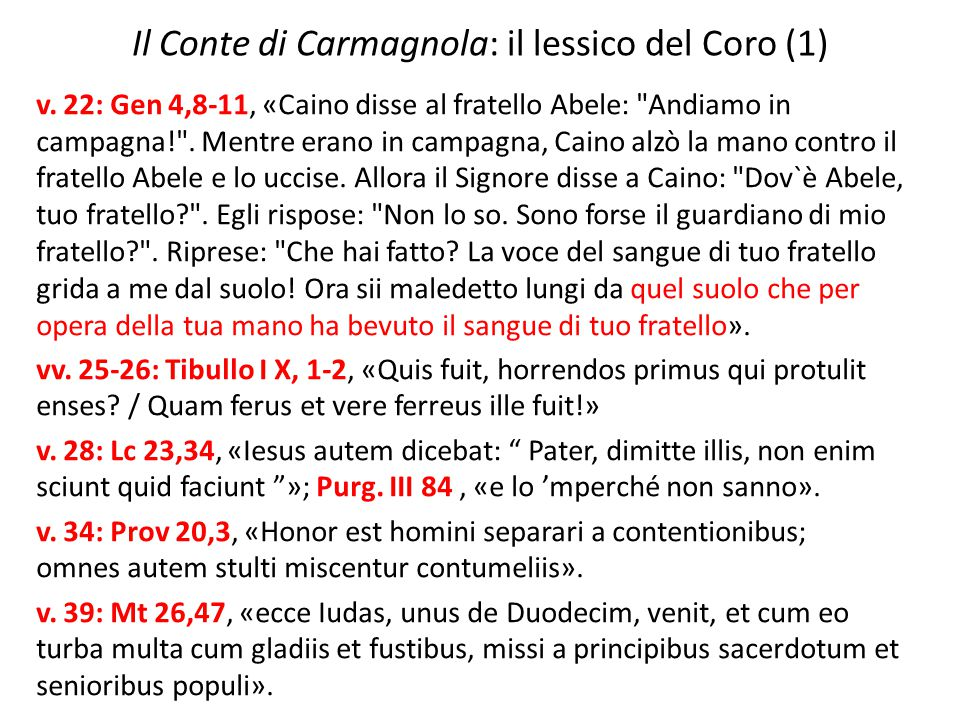 Il Conte di Carmagnola: il lessico del Coro (1) v. 22: Gen 4,8-11, «Caino disse al fratello Abele: