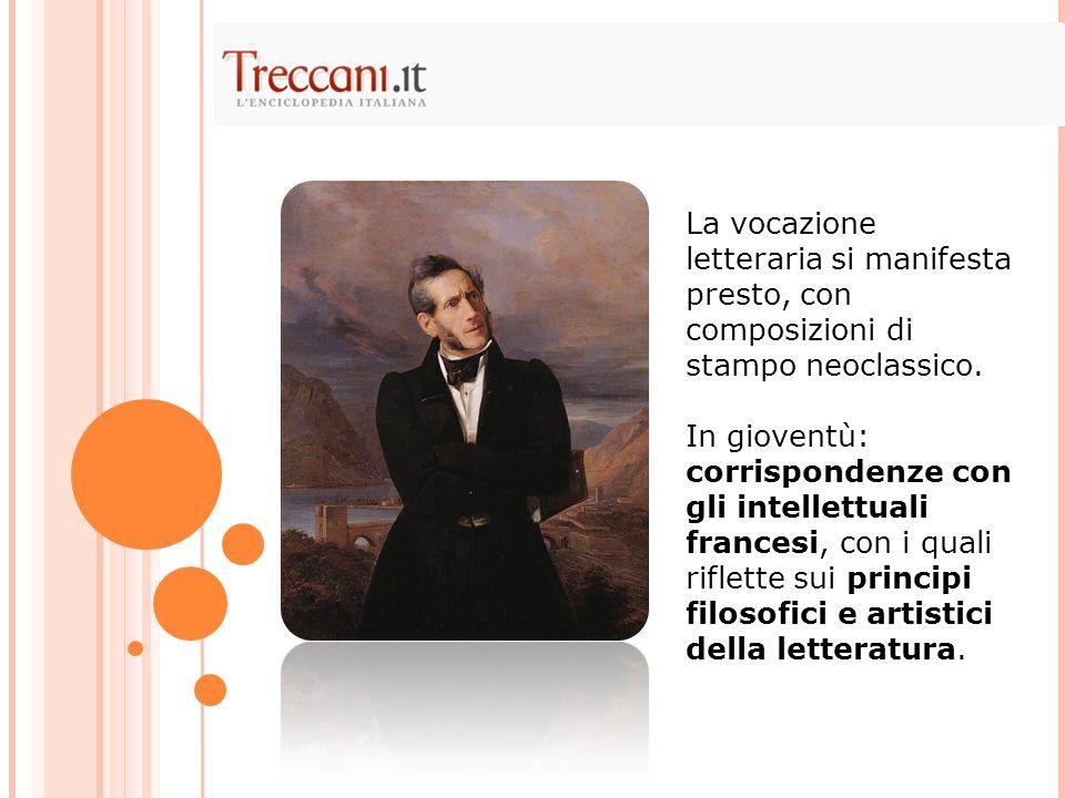 Carlo Imbonati, intellettuale, era stato a lungo compagno della madre Giulia.