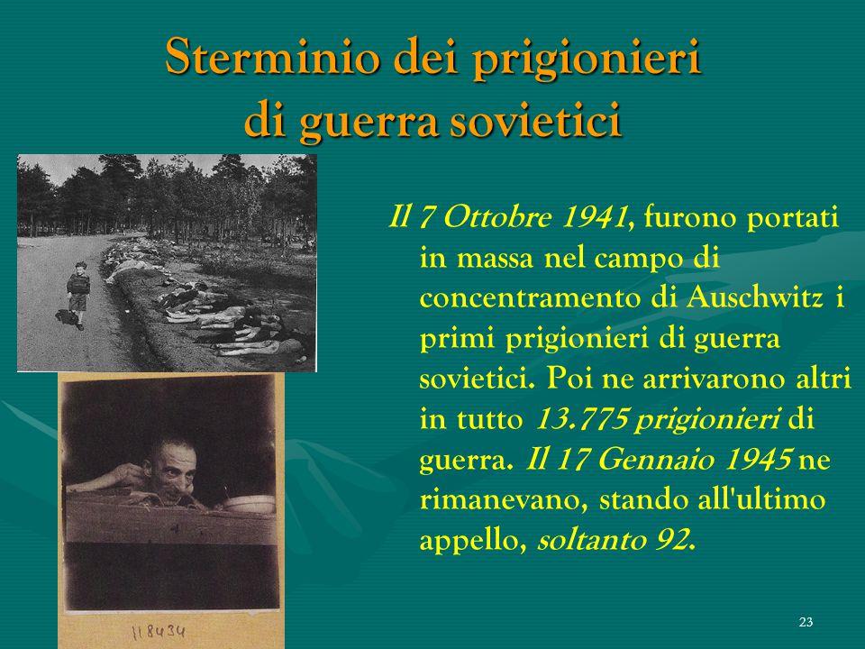 22 Sterminio Perirono nel campo di concentramento preti e uomini di diverse confessioni, di differenti classi sociali e professioni... Perirono sani e