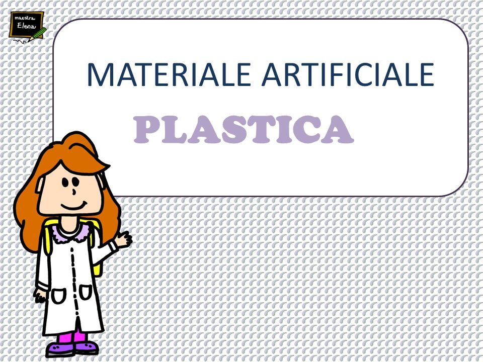 PLASTICA MATERIALE ARTIFICIALE