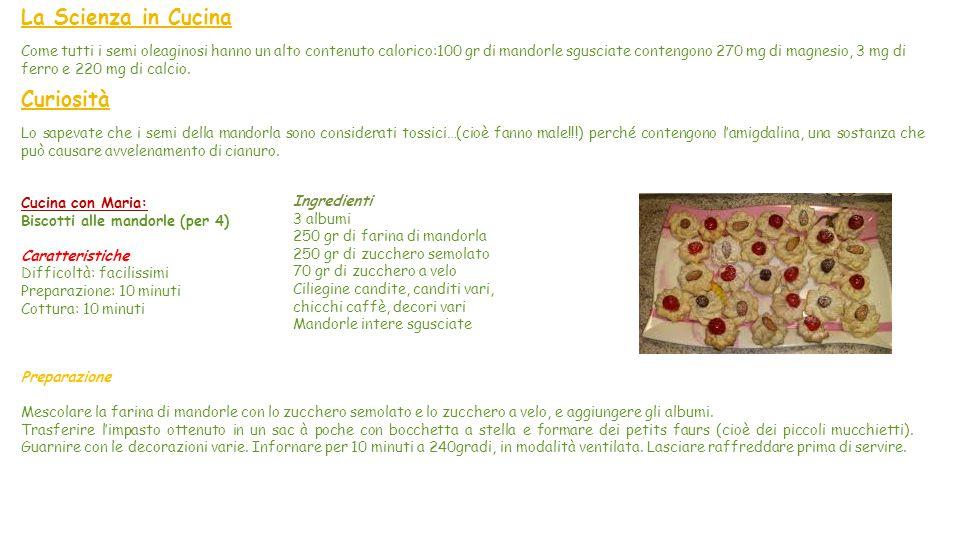 """La Mandorla La mandorla è coltivata soprattutto nell'area mediterranea, in particolare in Sicilia. """"Mi Presento"""" Le mandorle sono un ingrediente molto"""