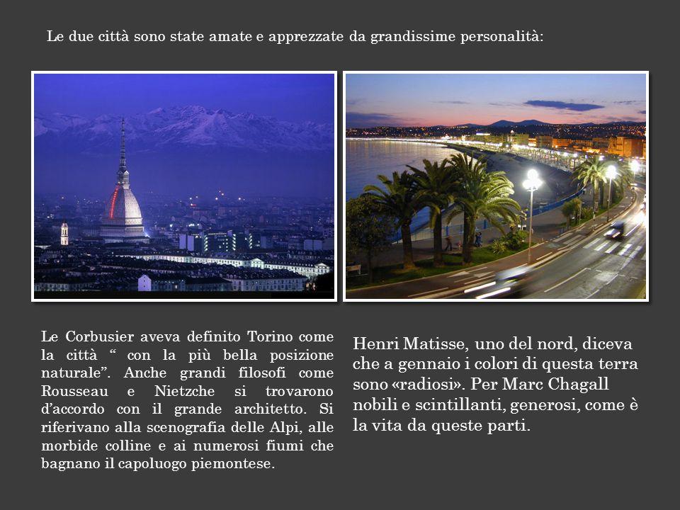 Le Corbusier aveva definito Torino come la città con la più bella posizione naturale .