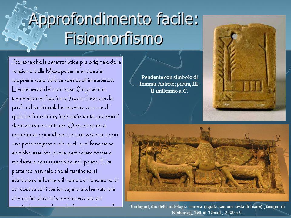 Approfondimento facile: Antropomorfismo Shamash, dio sole, mentre sorge al mattino dalle montagne orientali fra (a sx) Ishtar (Inanna per i sumeri), la dea della stella del mattino, e (estrema sx) Ninurta, il dio dei temporali, con l'arco e il leone e (dx) Ea (Enki per i sumeri), il dio dell'acqua fresca, con (estrema dx) il suo vizir, il bifronte Usmu.